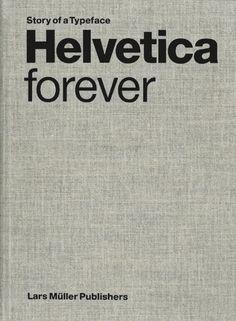 graphic design, font, book, lar müller, helvetica forev