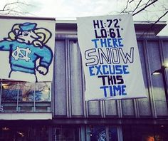 "Photo: UNC Pokes Fun At Duke With ""Snow Excuse"" Banner"