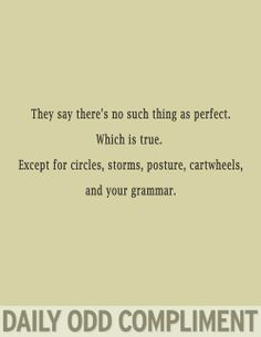 Daily Odd Compliments. Grammar
