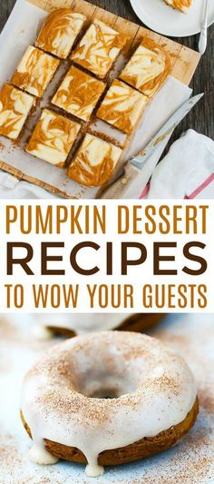 Pumpkin is so versatile. Whether it's sweet or savory pumpkin  recipes, they're all just so yummy! These Pumpkin Dessert Recipes to Wow Your  Guests are perfect for Thanksgiving or any other autumn occasion. #fall #autumn #DIY #fallrecipe  #pumpkin #pumpkinrecipe #dessert #cooking #recipes  #easyrecipes #funrecipes #deliciousrecipes #recipeideas #easyrecipeideas #yummyrecipes  #cooking #fallrecipes #autumnrecipes