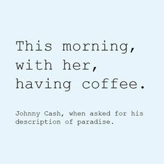 johnny cash - definition of paradise