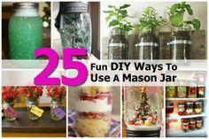 25 Fun DIY Ways To Use A Mason Jar