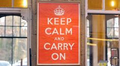 """The history behind the poster """"Keep Calm and Carry On."""" --cool story"""
