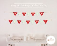 Free Printable Party Bunting For Christmas Day Dining Decor