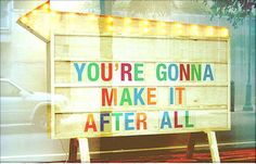 Youre going to make it