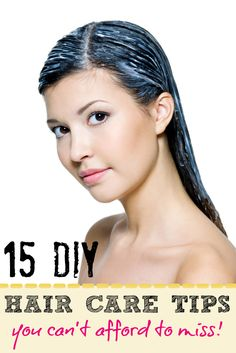 15 DIY hair care tips! Save time, money and make your hair SHINE!