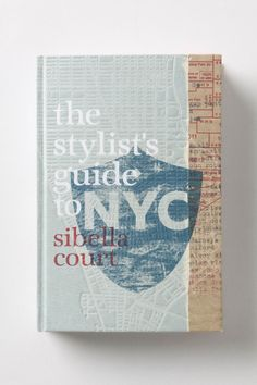 The Stylist's Guide to NYC - Anthropologie.com