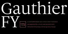 Gauthier FY - Webfont & Desktop font « MyFonts