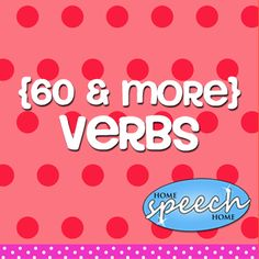 Verbs for Speech Therapy Practice