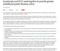 """""""Goodreads and OCLC Work Together to Provide Greater Visibility for Public Libraries Online"""" - oclc.org, 2012."""
