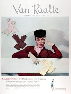 Van Raalte glove ad, 1950. #vintage #1950s #gloves #fashion