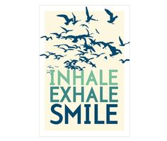 Inhale. Exhale. Smile. by theinksociety #Illustration