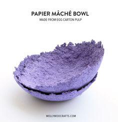Papier Mache Bowls - make from egg carton pulp