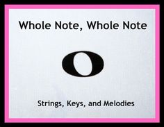 Learn About the Whole Note with an Easy and Fun Song