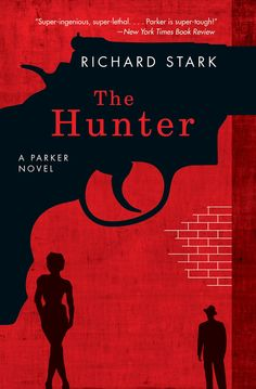 Books into Movies: The Hunter by Richard Stark