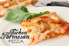 Six Sisters' Stuff: Chicken Parmesan Pizza Recipe