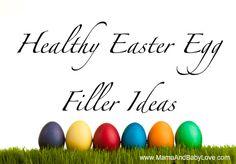 Healthy Easter Egg Filler and Basket Ideas.