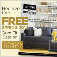 Receive Your Free Spring 2014 Sure Fit Catalog - Great Decorating Solutions For Every Budget