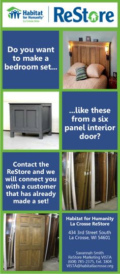 Connect with the Habitat La Crosse ReStore to learn more about being connected with someone that is willing to help others make their own bedroom set out of 6 panel interior doors!