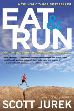 Save $3.16 on Eat and Run: My Unlikely Journey to Ultramarathon Greatness; only $11.79