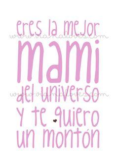 para mi mamá!