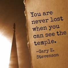 """You are never lost when you can see the temple."" -Gary E. Stevenson http://oaklandmormontemple.com/416/mormon-ordinances Temple"