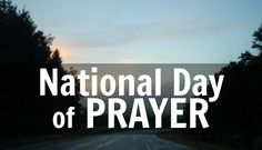 Today Is The National Day of Prayer | HSLDA Blog