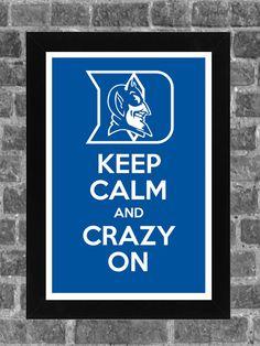 Keep Calm Duke Blue Devils