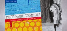 Mixed Media Essentials: Color, Design & Texture, a Craftsy Art Class