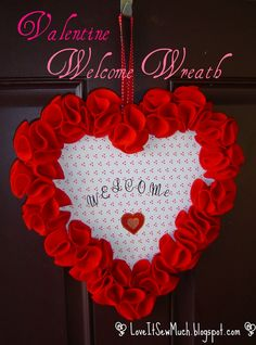 Love It Sew Much!: VALENTINE WELCOME WREATH