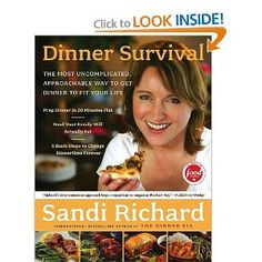 Dinner Survival: The Most Uncomplicated, Approachable Way to Get Dinner to Fit Your Life