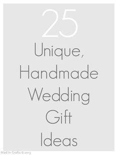 Wedding Gift Craft Ideas Pinterest : DIY Bridal/Wedding Gift Ideas on Pinterest Handmade Wedding Gifts ...