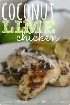 Easy grilled Coconut Lime Chicken is full of flavor but takes just minutes to make and can be frozen ahead of time.