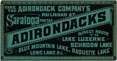 "Adirondack Museum | ""Feet, Hooves, and Rails: Transportation in Nineteenth Century America"" Adirondack Railway Company advertisement compani advertis, vintag adirondack, nineteenth centuri, adirondack museum, centuri america, rustic live, railway compani"