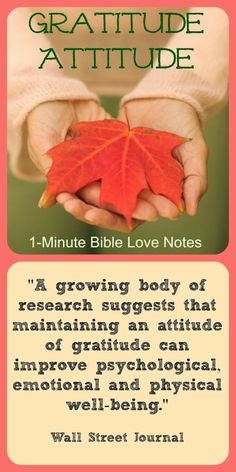 """Having a """"Gratitude Attitude"""" is good for our emotional, physical and spiritual health. And when we know Jesus, we have even more reason to have a grateful heart. ~ Click image and when it enlarges click again to read a 1-minute devotion about gratitude."""