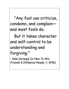 - Dale Carnegie