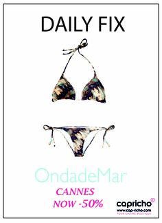 HAPPY FRIDAY con Cap-richo y Ondade Mar. http://www.cap-richo.com/es/ondade-mar-cannes-bikini.html