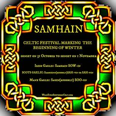 SAMHAIN, the Celtic festival marking the beginning of winter. #Samhain #Gaelic #Celtic #Halloween wildeyedsoutherncelt.com