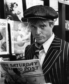 Robert Redford - The Sting. Just starting out.