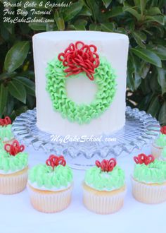 CUTE cake and wreath cupcakes!  Learn how to make them in MyCakeSchool.com's free blog tutorial!