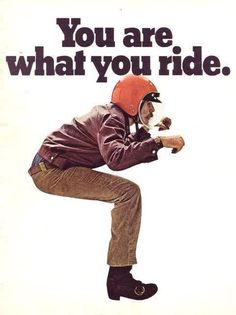 You Are What You Ride