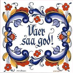 "Norwegian Tile Trivet ""Vaer Saa God!"" 6"" X 6"" Cork backing by Berggren"