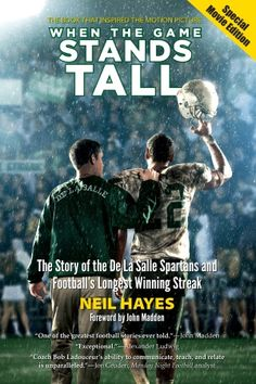 Read an exclusive FREE chapter from When the Game Stands Tall by Neil Hayes—the book that inspired the upcoming movie starring Jim Caviezel, Alexander Ludwig, and Laura Dern.