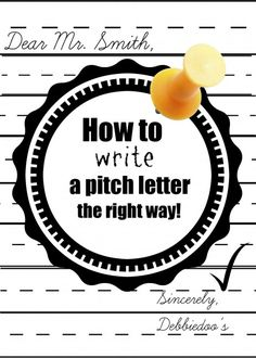 How to write a pitch letter.