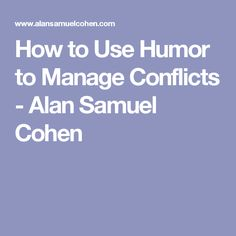 How to Use Humor to