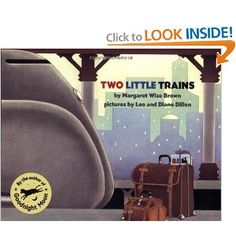"""""""Two Little Trains"""" by Margaret Wise Brown"""
