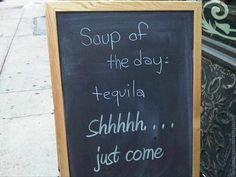 soup of the day, funny signs
