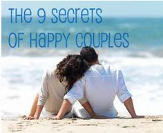The 9 Secrets of Happy Couples: Think you're in a solid relationship? Here's your checklist!