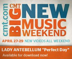 Brand new video for Perfect Day on @CMT's Big New Music Weekend!