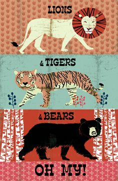 Lions and Tigers and Bears, Oh My!  Art Print